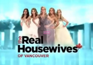 Watch! New 10-Minute Sneak Peek of the Real Housewives of Vancouver (VIDEO)